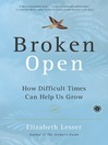Broken Open (MP3): How Difficult Times Can Help Us Grow